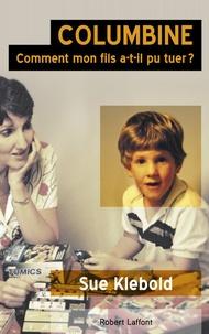 Columbine - Comment mon fils a-t-il pu tuer ?.pdf