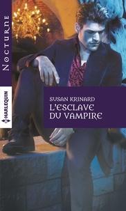 Susan Krinard - L'esclave du vampire.
