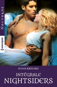 Susan Krinard - L'intégrale de la série Nightsiders.