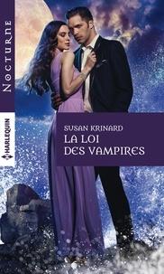 Susan Krinard - La loi des vampires.