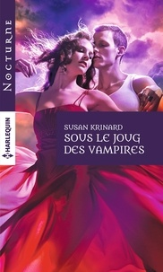 Susan Krinard - Sous le joug des vampires.