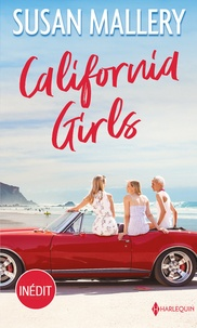 Susan Mallery - California Girls.