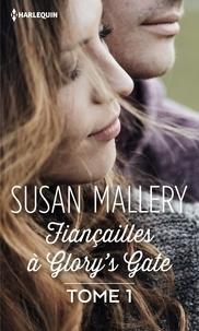 Susan Mallery - Fiançailles à Glory's Gate - Tome 1 série Glory's Gate.