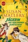 Susan Mallery - Jägerin des verlorenen Schätzchens.