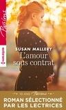 Susan Mallery - L'amour sous contrat.
