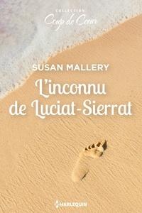 Susan Mallery - L'inconnu de Lucia-Sierrat.