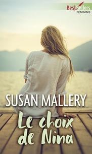 Susan Mallery - Le choix de Nina.