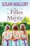 Susan Mallery - Les filles de la mariée.