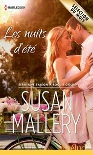 Susan Mallery - Les nuits d'été - T2 - Une saison à Fool's Gold.