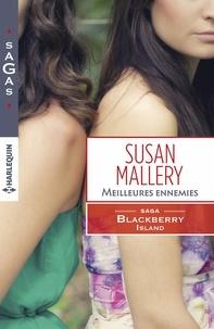 Susan Mallery - Meilleures ennemies - T1 - Blackberry Island.