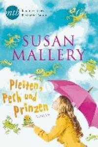 Susan Mallery - Pleiten, Pech und Prinzen.
