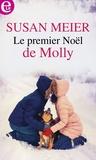 Susan Meier - Le premier Noël de Molly.