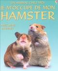 Susan Meredith - Je m'occupe de mon hamster.