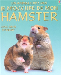Susan Meredith - Je m'occupe de mon hamster.