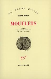 Susan Minot - Mouflets.