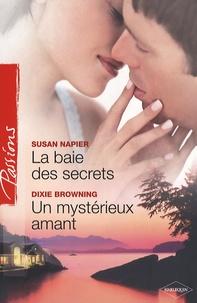 Susan Napier - La baie des secrets ; Un mystérieux amant.