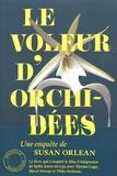 Susan Orlean - Le voleur d'orchidées.