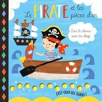 Susan Phillips et Louise Anglicas - Le pirate et les pièces d'or.