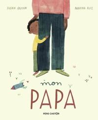 Susan Quinn et Marina Ruiz - Mon papa.
