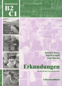 Susan Raven - Erkundungen, Deutsch als Fremdsprache - Lehrerhandbuch, Sprachniveau B2/C1.