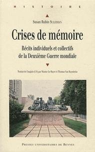 Crises de mémoire - Récits individuels et collectifs de la Deuxième Guerre mondiale.pdf