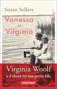 Susan Sellers - Vanessa et Virginia.