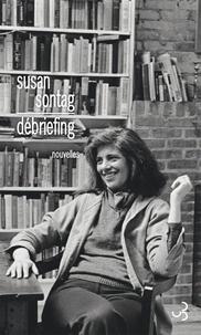 Susan Sontag - Debriefing.