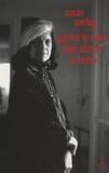 Susan Sontag - Garder le sens mais altérer la forme - Essais et discours.