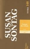 Susan Sontag - L'amant du volcan.