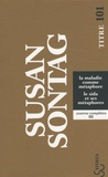 Susan Sontag - La maladie comme métaphore - Le sida et ses métaphores.