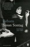 Susan Sontag - Reborn - Early Diaries 1947-1963.