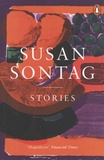 Susan Sontag - Stories - Collected Stories.