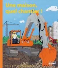 Susan Steggall - Une maison, quel chantier !.