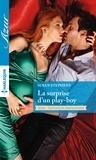 Susan Stephens - La surprise d'un play-boy.