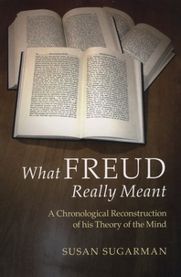 Openwetlab.it What Freud Really Meant - A Chronological Reconstruction of his Theory of the Mind Image