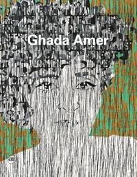 Susan Thompson - Ghada Amer.