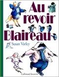 Susan Varley - Au revoir, Blaireau.