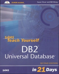 Susan Visser et Bill Wong - DB2 Universal Database. 1 Cédérom