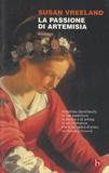 Susan Vreeland - La passione di Artemisia.