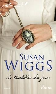 Susan Wiggs - Le tourbillon des jours.