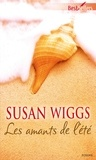 Susan Wiggs - Les amants de l'été.