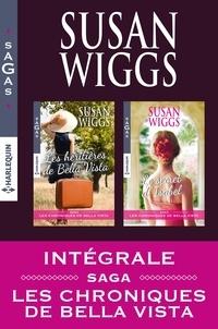 Susan Wiggs - Les Chroniques de Bella Vista : l'intégrale.