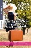 Susan Wiggs - Les héritières de Bella Vista.