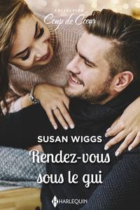 Susan Wiggs - Rendez-vous sous le gui.