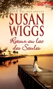 Susan Wiggs - Retour au lac des Saules - T3 - Lac des Saules.