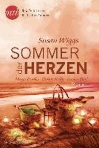 Susan Wiggs et Maya Banks - Sommer der Herzen - 1. Ein Sommerinseltraum / 2. Es geschah in einer sternklaren Nacht / 3. Alles ist möglich / 4. Glaub an das Glück, Madeline.