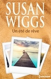 Susan Wiggs - Un été de rêve.