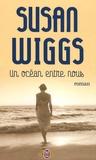 Susan Wiggs - Un océan entre nous.
