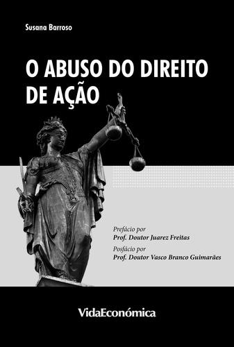 O Abuso do Direito de Ação