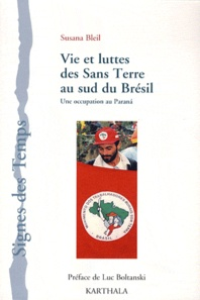 Susana Bleil - Vie et luttes des Sans Terre au sud du Brésil - Une occupation au Parana.